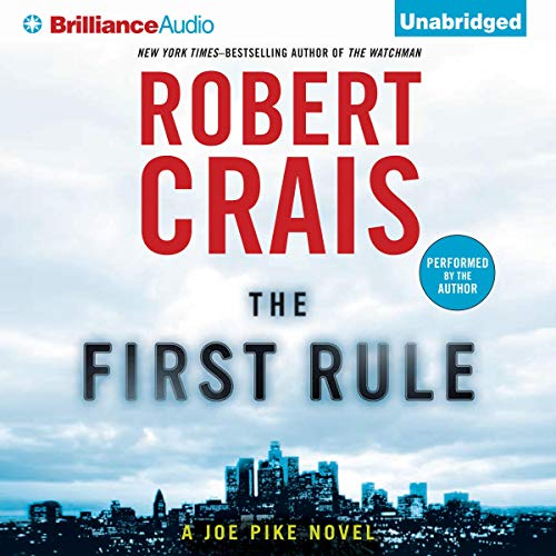The First Rule Audiobook By Robert Crais cover art