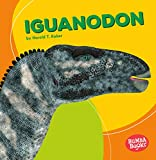 Iguanodon (Bumba Books ® ― Dinosaurs and Prehistoric Beasts)