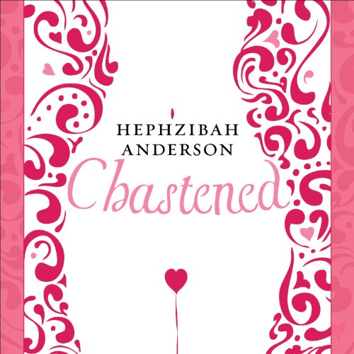 Chastened     The Unexpected Story of My Year Without Sex              By:                                                                                                                                 Hephzibah Anderson                               Narrated by:                                                                                                                                 Justine Eyre                      Length: 8 hrs and 13 mins     5 ratings     Overall 3.0