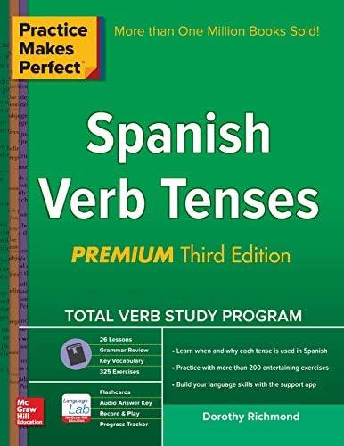Practice Makes Perfect Spanish Verb Tenses Premium 3rd Edition Practice Makes Perfect Series product image