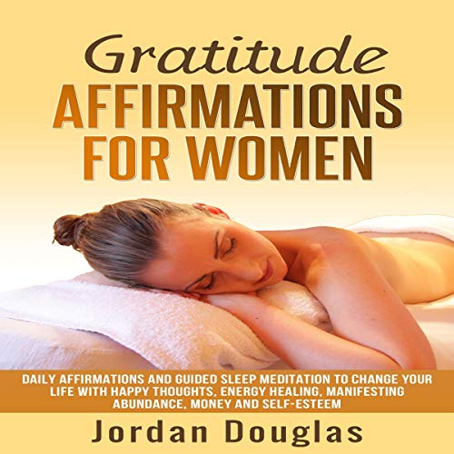 Gratitude Affirmations for Women Audiobook By Jordan Douglas cover art