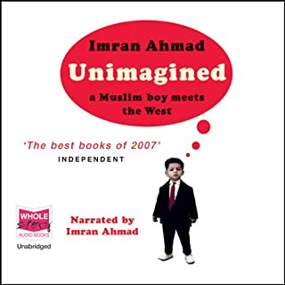 Unimagined                   By:                                                                                                                                 Imran Ahmad                               Narrated by:                                                                                                                                 Imran Ahmad                      Length: 9 hrs and 39 mins     2 ratings     Overall 2.5
