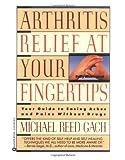 Arthritis Relief at Your Fingertips