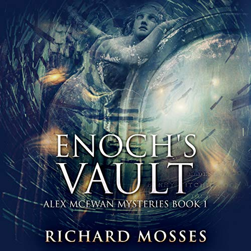 Enoch's Vault: Sacred Relics and Fallen Angels cover art