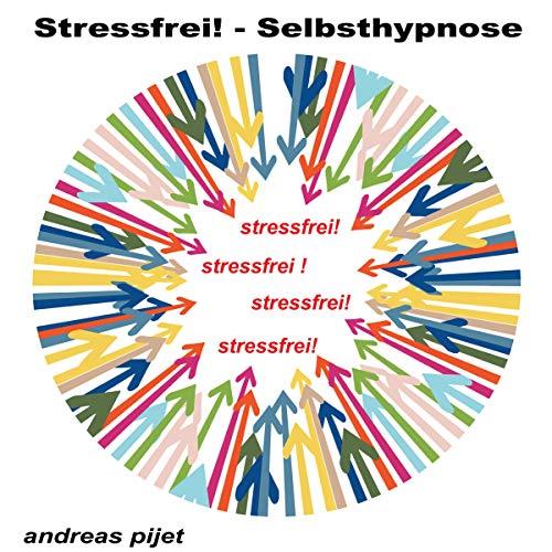 Stressfrei - Selbsthypnose Titelbild