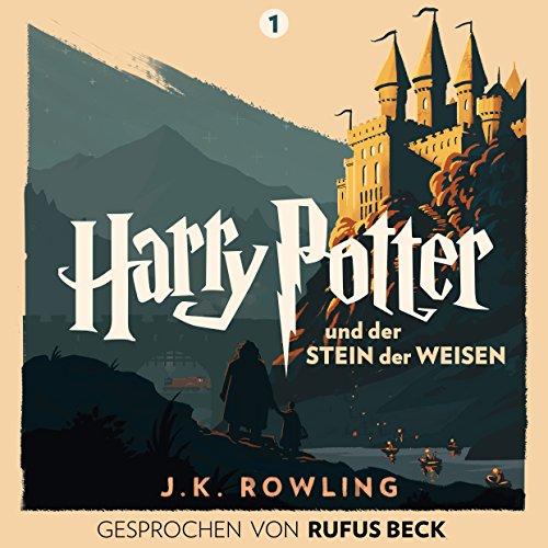 Harry Potter und der Stein der Weisen: Gesprochen von Rufus Beck (Harry Potter 1) Titelbild