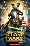 Star Wars - The Clone Wars (Scholastic Elt Readers)