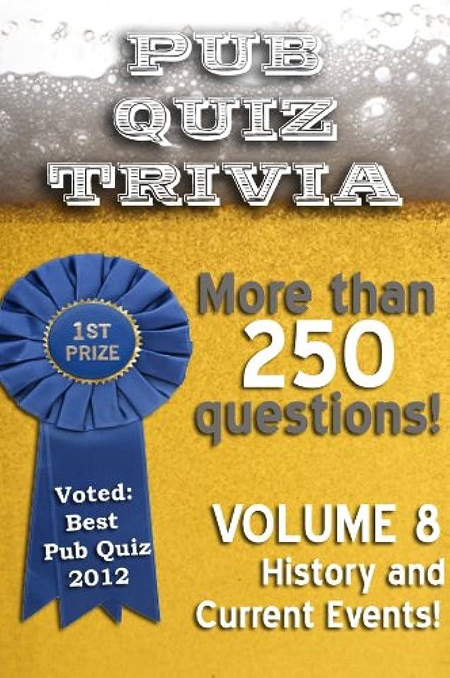 押す刈り取るヘアPub Quiz Trivia: Volume 8 - History and Current Events (English Edition)