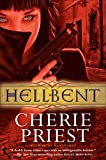 Cherie Priest The Cheshire Red Reports 1. Bloodshot 2. Hellbent
