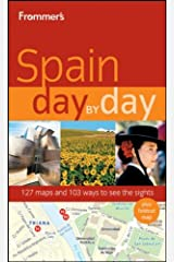 Frommer's Spain Day by Day (Frommer's Day by Day - Full Size) Paperback