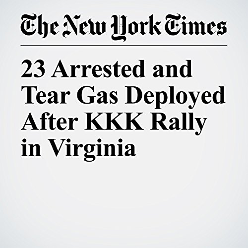 23 Arrested and Tear Gas Deployed After KKK Rally in Virginia copertina