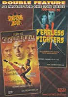 Fearless Fighters / Fury At Shaolin Temple [Slim Case]
