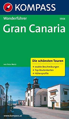 Gran Canaria: Wanderführer mit Tourenkarten und Höhenprofilen (KOMPASS-Wanderführer, Band 5908)