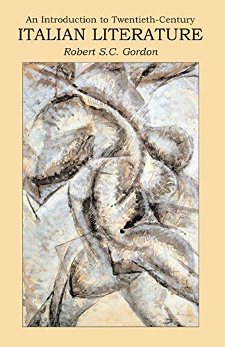 Introduction to Twentieth Century Italian Literature: A Difficult Modernity (New Readings)