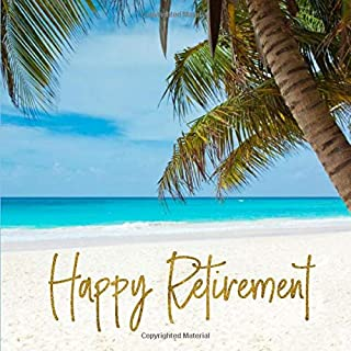 Happy Retirement: Beach Guest Book for Retirement Party - Tropical Vacation Palm Tree Themed Keepsake Memory Sign In Guestbook for Men and Women with ... for Email, Name and Address - Square Size