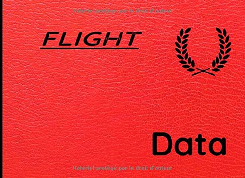Flight data: Logbook (EASA compliant) for professional, private or amateur pilots, (Plane, ULM, Helicopter, Glider...) Record all flight data