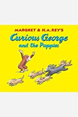 Curious George and the Puppies Kindle Edition