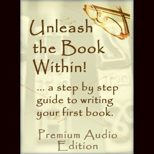 Unleash The Book Within audiobook cover art