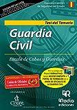 Guardia Civil. Escala de Cabos y Guardias. Test del Temario. Segunda Edición (OPOSICIONES)