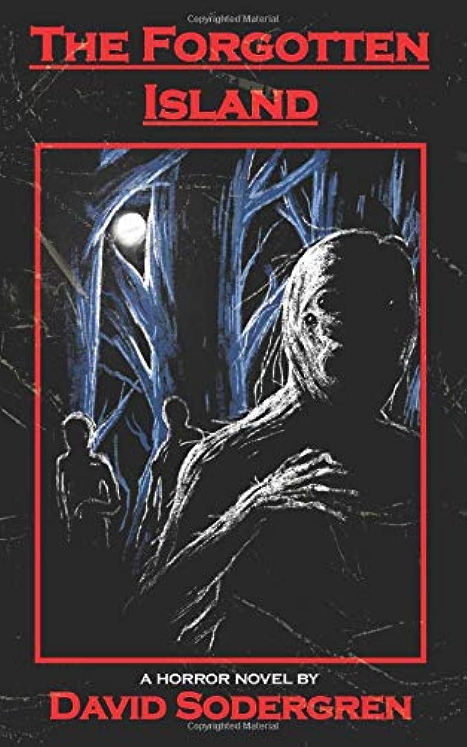 申し立てられたきれいに超えてThe Forgotten Island: A Horror Novel