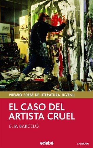 El caso del artista cruel de Elia Barceló