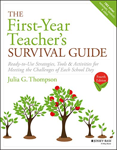 The First-Year Teacher's Survival Guide: Ready-to-Use Strategies, Tools  Illinois