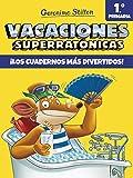 Vacaciones Superratónicas 1: ¡Los cuadernos más divertidos! (Vacaciones Stilton)