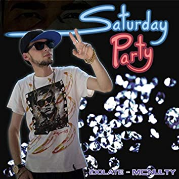 Saturday Party