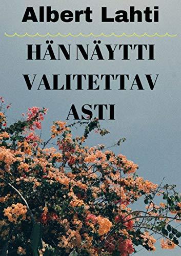 Hän näytti valitettav asti (Finnish Edition)