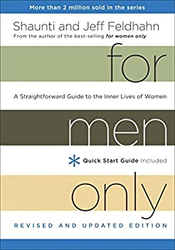 For Men Only Revised and Updated Edition  A Straightforward Guide to the Inner Lives of Women