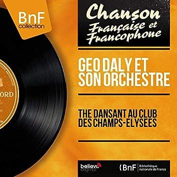 Thé dansant au Club des Champs-Élysées (feat. Jean-Pierre Sasson) [Mono Version]