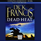 Dead Heat: By Dick Francis (Complete & Unabridged Audiobook 10cds)