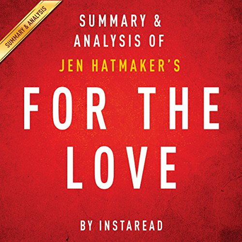 For the Love, by Jen Hatmaker: Summary & Analysis audiobook cover art