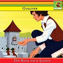 Gulliver und die Reise nach Liliput