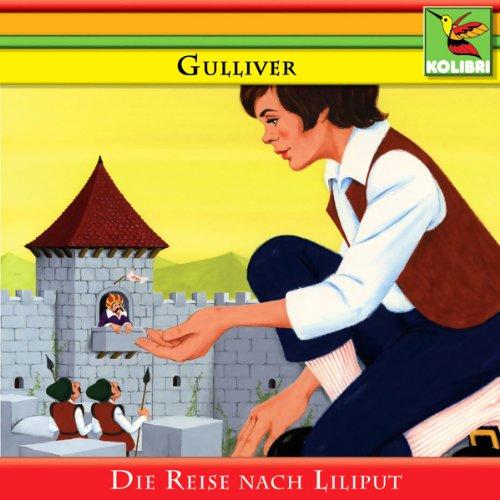 Gulliver und die Reise nach Liliput audiobook cover art