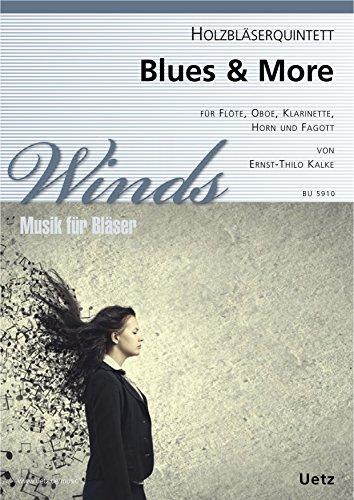Blues & More. Zes stuks voor houtblazersquintett / Six Pieces for Woodwind Quint (feesten en stemmen)