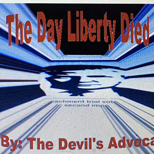 Couverture de The Day Liberty Died