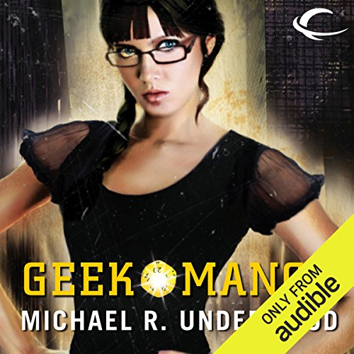 Geekomancy                   By:                                                                                                                                 Michael R. Underwood                               Narrated by:                                                                                                                                 Julia Farhat                      Length: 10 hrs and 20 mins     193 ratings     Overall 3.5