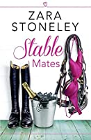 Stable Mates (The Tippermere Series) by Zara Stoneley(2014-11-20)
