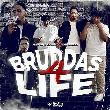 Bruddas 4 Life
