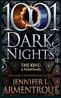 The King: A Wicked Novella (1001 Dark Nights)