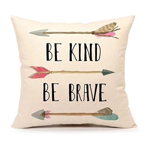 Be Kind Be Brave Inspirational Quote and Arrow Throw Pillow Case Cushion Cover for Sofa Couch Home Decorative Cotton Linen 18