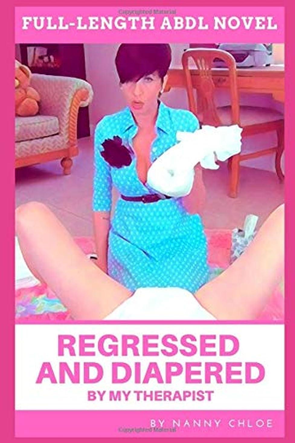 ショルダーモールス信号白菜Regressed and Diapered by My Therapist (Full-Length ABDL Novel)
