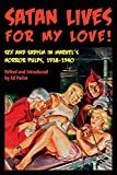 Satan Lives for My Love!: Sex and Sadism in Marvel's Horror Pulps, 1938-1940