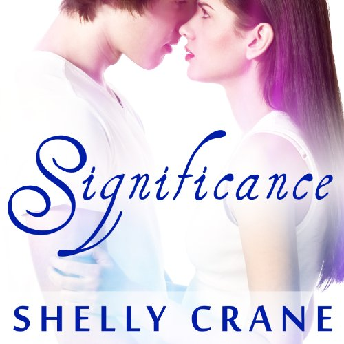 Significance     Significance Series # 1              By:                                                                                                                                 Shelly Crane                               Narrated by:                                                                                                                                 Cris Dukehart                      Length: 13 hrs and 39 mins     311 ratings     Overall 4.5