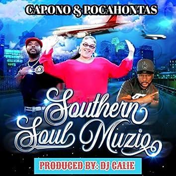 Southern Soul Muziq (feat. Pocahontas)