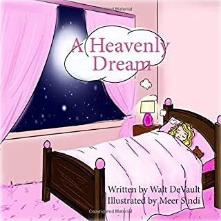 A Heavenly Dream