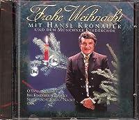Frohe Weihnacht Mit Hansl Krönauer