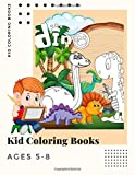 Kid Coloring Books Ages 5-8: Dinosaur , Unicorn & Animal Coloring Book Cartoon For Boys, Girls Toddlers & Teens Or Adult Best Xmas & Birthday Gifts With 250 Full Colour Pages Vol 12