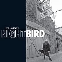 Nightbird - 2CD +DVD Limited Edition (2CD + bonus DVD) by Eva Cassidy